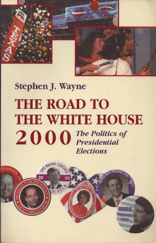 Download The Road to the White House, 2000. The Politics of Presidential Elections ebook