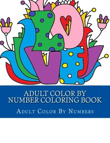 Adult Color By Number Coloring Book Adult Coloring By Numbers