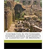 img - for Contribution Au Dictionnaire, Sumerien-Assyrien. (Supplement a la