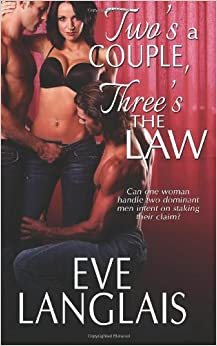 Two's A Couple, Three's The Law: A Menage Paranormal Romance (MFM)