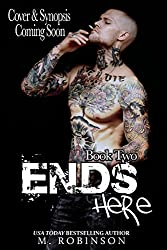 Ends Here: Road to Nowhere Book 2