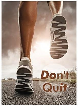 印刷QuitないQuot Running Exercise Motivation Road足脚Sky Sun Clouds画像Inspirational Motivational POS 11x17 Inch