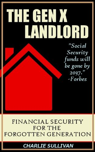 Thumbnail for Gen X Landlord: Financial Security for the Forgotten Generation