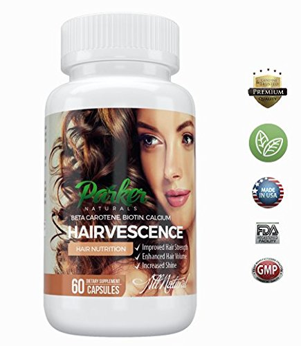 Hairvescense by Parker Naturals Hair Skin & Nail Growth Vitamins: Natural Supplements with Biotin for Longer, Stronger, Thicker Hair. Provides Support for Thicker, Stronger, and More Healthy Hair
