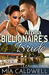 Alpha Billionaire's Bride: A BWWM Romantic Comedy