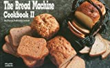 The Bread Machine Cookbook II, Donna R. German and Donna Rathmell German, 1558670378
