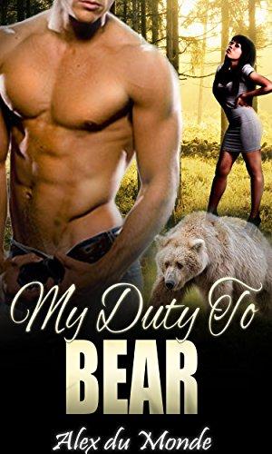 My Duty to Bear: A BWWM Bear Shifter Romance