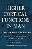 Higher Cortical Functions in Man, Luria, Alexandr Romanovich, 1461585813