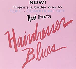 Hairdresser Blues