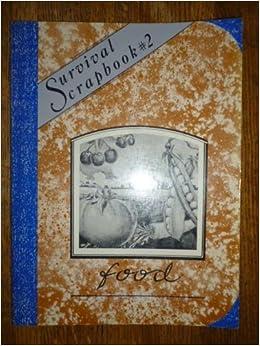Book Survival Scrapbook Two: Food