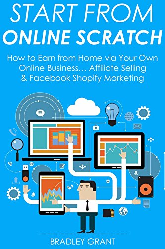 Amazon com: START FROM ONLINE SCRATCH: How to Earn from Home