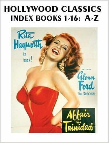Hollywood Classics Index, Books 1-16: A-Z by John H. Reid (2006-05-14)