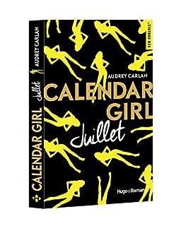 Calendar girl 07 : Juillet, Carlan, Audrey