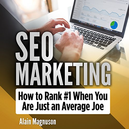 Freedom Engine (SEO Marketing: How to Rank #1 When You Are Just an Average Joe)