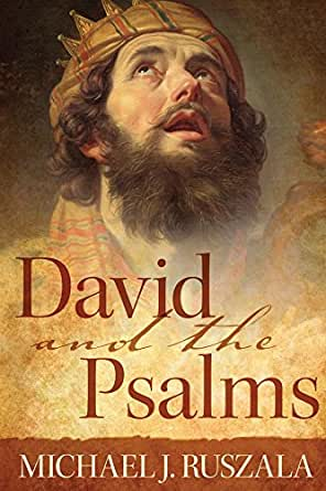 Amazon david and the psalms ebook michael j ruszala wyatt print list price 1199 fandeluxe Choice Image