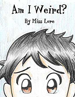 Am I Weird? by [Harris,Loreal]