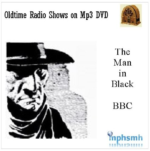 THE MAN IN BLACK British Old Time Radio (OTR) Horror series (2009) Mp3 DVD Complete Series (10 episodes)