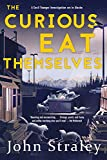 The Curious Eat Themselves (A Cecil Younger Investigation Book 2)