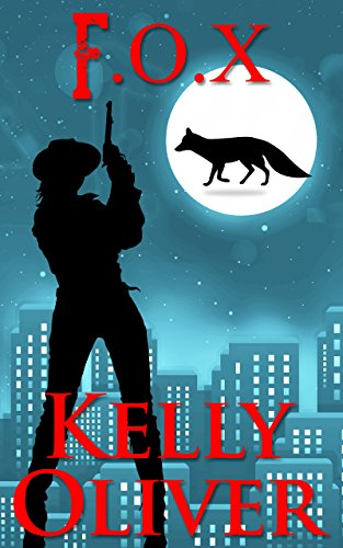 FOX: A Jessica James Mystery (Jessica James Series Book 3) by [Oliver, Kelly]