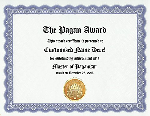 Paganism Pagan Award: Personalized Custom Award Certificate for Pagans Who Practice Paganism (Funny Customized Occult Present Wicca Joke Gift - Unique Wiccan Pagan Novelty Item)