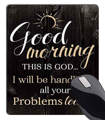 Dr-Drin Vintage Rustic Wood Bible Verse Scripture Quotes Mouse Pad, Good Morning This is God I Will be handling All Your Problems Today Inspirational Quote Mouse Pads