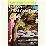 The Secret of Red Gate Farm: Nancy Drew Mystery Stories 6