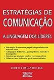 img - for Estrat gias de Comunica  o. A Linguagem dos L deres book / textbook / text book