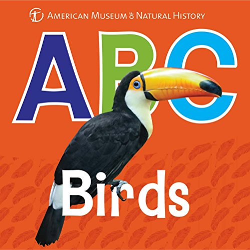ABC Birds (AMNH ABC Board Books)
