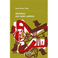 Memorias dun neno labrego: 1 (Biblioteca Neira Vilas)