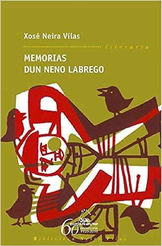 Memorias Dun Neno Labrego 1 Biblioteca Neira Vilas Amazon Es Neira Vilas Xose Libros