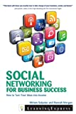 Social Networking for Business Success, LearningExpress, LLC and Miriam Salpeter, 1576859282
