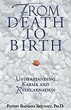 From Death to Birth, Pandit R. Tigunait, 0893891479