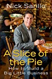 A Slice of the Pie: How to Build a Big Little Business