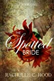 img - for The Spotted Bride book / textbook / text book