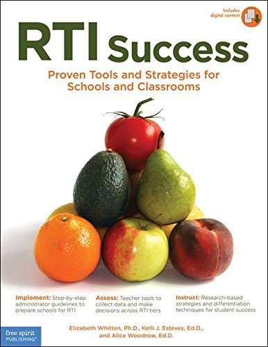 RTI Success: Proven Tools and Strategies for Schools and Classrooms Book with Digital Co edition by Whitten Ph.D., Elizabeth, Esteves Ed.D., Kelli J., Woodrow E (2009) Paperback