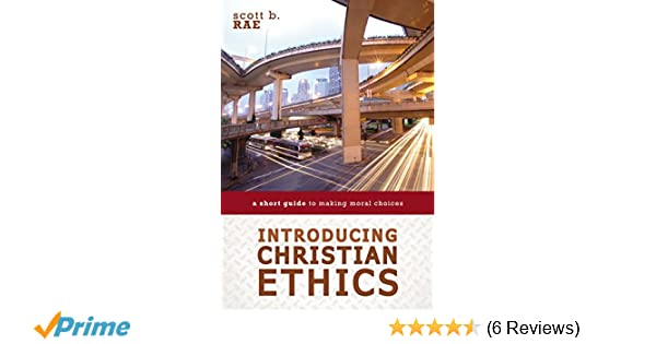 Christian Ethics Contemporary Issues And Options Pdf Download
