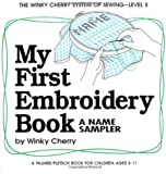My First Embroidery Book: A Name Sampler