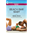Beach Bar Baby (Harlequin The Wedding Party Collection)