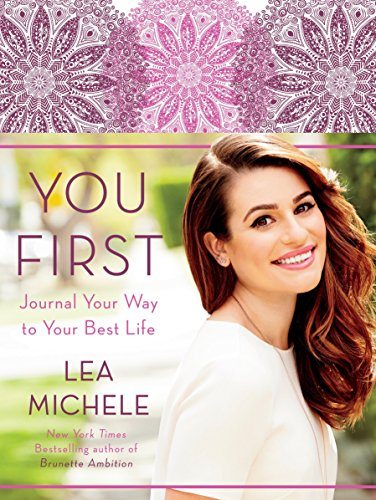You First: Journal Your Way to Your Best ()
