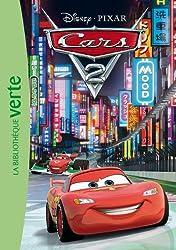 Cars 2 - Le roman du film