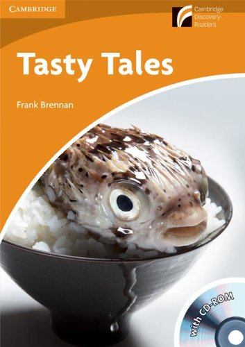 Tasty Tales Level 4 Intermediate American English Book with CD-ROM and Audio CDs (2) Pack (Cambridge Discovery Readers)