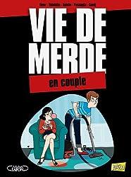 Vie de merde, Tome 7 : Le couple