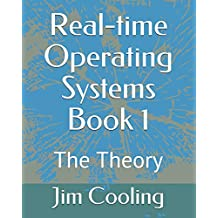 Real-time Operating Systems Book 1: The Foundations