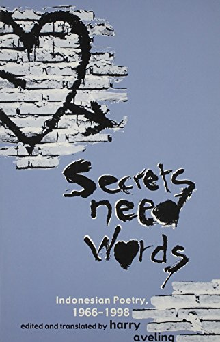 Secrets Need Words: Indonesian Poetry, 1966–1998 (Ohio RIS Southeast Asia Series)