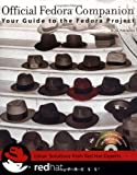 Official Fedora Companion, Nicholas Petreley and Red Hat Society Staff, 0764558366