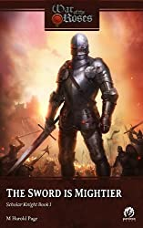 The Sword is Mightier: Scholar Knight (Book I)