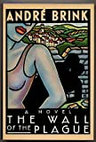 The Wall of the Plague, André Brink, 0671541897