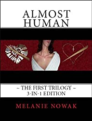 Almost Human ~ The First Trilogy ~ 3-in-1 Bundle