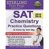 Sterling Test Prep SAT Chemistry Practice Questions: High Yield SAT Chemistry Questions with Detailed Explanations