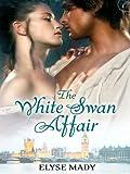 The White Swan Affair